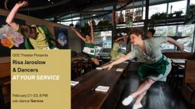 ODC Theater Presents - At Your Service